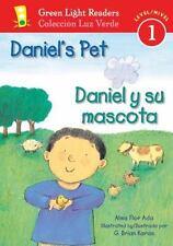 Daniel's Pet/Daniel y su mascota (Green Light Readers Level 1) (Spanish and Engl