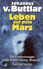 Johannes von Buttlar - Leben auf dem Mars - NASA-VIKING-MISSION - BUCH WELTBILD