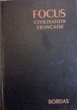 FOCUS Encyclopédie internationale - Civilisation française - Bordas, 1971
