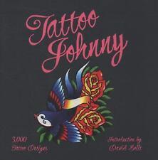 Tattoo Johnny: 3,000 Tattoo Designs Sterling Publishing