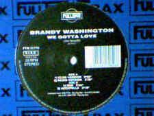 "BRANDY WASHINGTON We gotta love 12"" JOE SMOOTH"