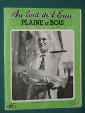 Au bord de l'eau Plaine et Bois Revue de pêche et de chasse 1960 mars