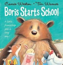 Boris Starts School, Weston, Carrie, Excellent