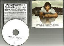 DANIEL BEDINGFIELD Nothing Hurts Like love EUROPE Made PROMO DJ CD Single 2004
