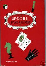 Jacopo Gelli = GIUOCHI E PASSATEMPI =Enciclopedia