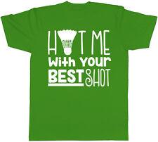 Pegarme con tu mejor tiro badminton para hombre de manga corta Camiseta Camiseta