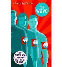 The Wave (Laurel-Leaf contemporary fiction), Morton Rhue, Todd Strasser, Very Go