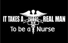 Nurse It Takes A Real Man RN Male car truck vinyl hospital sticker graphic ER