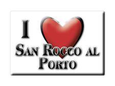 CALAMITA LOMBARDIA FRIDGE MAGNET MAGNETE SOUVENIR LOVE SAN ROCCO AL PORTO (LO)