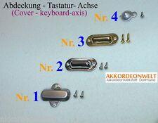 Abdeckung der Tastatur- Achse / Cubierta, eje de teclado / Cover - keyboard axis