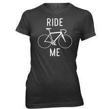 Ride Me Womens Ladies T-Shirt