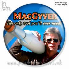 MACGYVER ~ Pin Badge or Fridge Magnet [45mm] Retro TV - Richard Dean Anderson