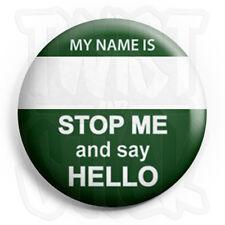 My Name is _______ Button Badge - 25mm Inbetweeners Badges, Fridge Magnet Option