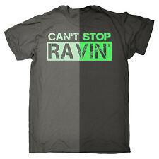 Glow in the Dark Cant Stop Ravin T-shirt Rave Party Vestito Compleanno Regalo Moda