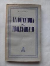 KAUTSKY - DITTATURA DEL PROLETARIATO - EDITRICE ATLANTICA