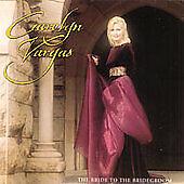 Carolyn Vargas • Bride To The Bridegroom • used CD/vg • ship free in US-ship WW