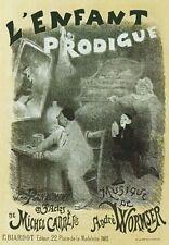 AP124 Vintage 1890 L'Enfant Prodigue Theatre Advertisement Poster A1/A2/A3/A4