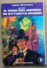 J. Verne IL GIRO DEL MONDO IN 80 GIORNI (Fabbri, 1970)