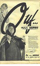 PUBLICITE ADVERTISING   1963  ASPRO aspirine OUF ... merçi !!!!