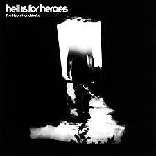 NEON HANDSHAKE- HELL IS FOR HEROES (2003). CD.