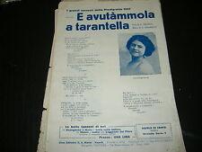 1937 PIEDIGROTTA  E AVUTAMMOLA A TARANTELLA CASTIGLIANA ED. E.A.MARIO NAPOLI