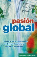 Pasion Global: Registro de la Contribucion de George Verwer A las Nisiones del M