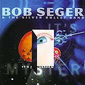 Bob Seger - It's a Mystery (1996) CD