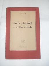LENIN - SULLA GIOVENTU' E SULLA SCUOLA - EDIZIONI RINASCITA 1949