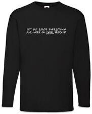 Let Me Drop Everything Langarm T-Shirt Fun Nerd Admin Informatiker Programmierer