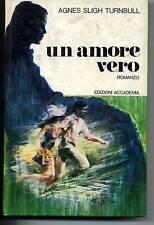 A.S.Turnbull # UN AMORE VERO # Ed.Accademia 1972