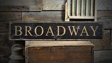 Custom Broadway Destination Sign - Rustic Hand Made Vintage Wooden ENS1000545