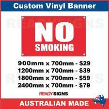 NO SMOKING - CUSTOM VINYL BANNER SIGN - Australian Made