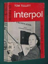 INTERPOL Tom TULETT Police Crime International