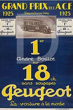 PLAQUE ALU REPRODUISANT UNE AFFICHE GRAND PRIX PEUGEOT BOILLOT 1925 VOITURE MODE