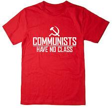 Communists Have No Class - Funny Joke T-shirt