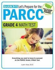 Let's Prepare for the PARCC Grade 4 Math Test (Let's Prepare for the PARCC... Te
