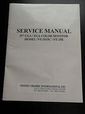 """Service Manual for 25"""" CGA/EGA Color Monitor NT-2515C/NT25E"""
