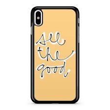 All The Good Quote Black Brilliant White Coloured Fine Artistic Phone Case Cover