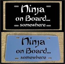Ninja Funny Custom Black or Chrome License Plate