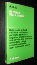 BRILLI, Retorica della satira - Il Mulino, 1973