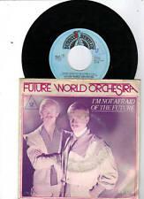 Future World Orchestra  -  I´m not afraid of the Future