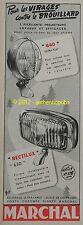 PUBLICITE DE 1960 MARCHAL PHARES 640 EXTRA PLAT RECTILUX 650 PUB AD ADVERT