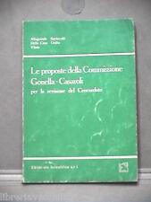LE PROPOSTE DELLA COMMISSIONE GONELLA CASAROLI PER LA REVISIONE AA VV Giuridica