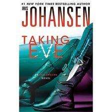 Taking Eve: An Eve Duncan Novel - Good - Johansen, Iris - Hardcover