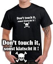 Sprüche FUN T-SHIRT DON'T TOUCH IT me SONST KLATSCHT IT Lustig Totenkopf