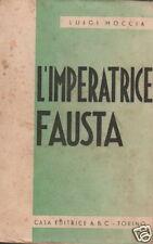 MOCCIA_L'IMPERATRICE FAUSTA_STORIA ROMANA_ELENA_GRECIA