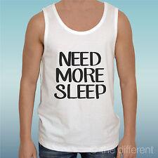 Hombre Camiseta Necesidad De Opiniones Más Sleep Di Dormir Idea Regalo