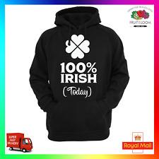 100% Irish aujourd'hui Hoody Sweat à capuche St Patricks Paddys Irlande Lucky Trèfle drôle