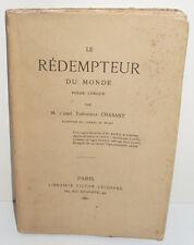 Le rédempteur du monde. Poème lyrique par M. l'abbé Théophile Chabant, de Niort