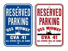 USS MIDWAY CVA 41 Parking Sign US Navy Military USN